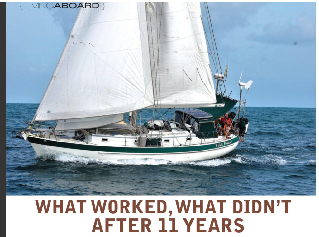 What Worked And Didnt This Year 10 >> What Worked What Didn T After 11 Years On Bluewater Crusing